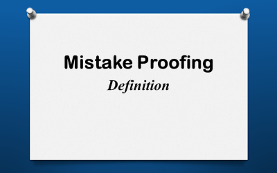Mistake Proofing Defined