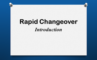 Rapid Changeover Introduction