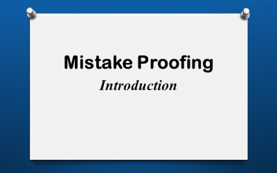 Mistake Proofing Introduction