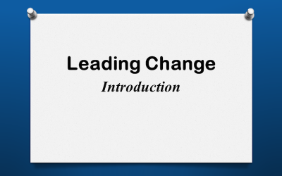 Leading Change Introduction
