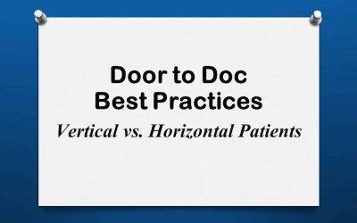 Door to Doc: Vertical vs. Horizontal Patients