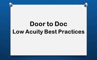 Door to Doc: Low Acuity Best Practices