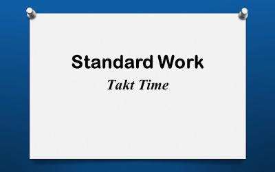 Standard Work: Takt Time
