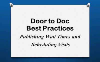 Door to Doc: Publishing Wait Times and Scheduling Visits