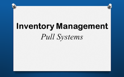 Inventory Pull Systems