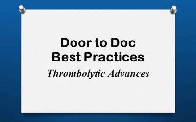 Door to Doc: Thrombolytic Advances