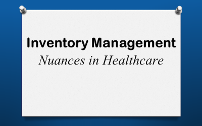 Inventory Nuances in Healthcare