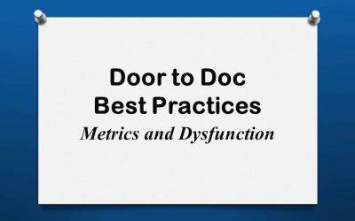 Door to Doc: Metrics and Dysfunction