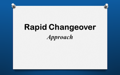 Rapid Changeover Approach