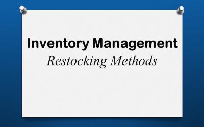 Inventory Restocking Methods