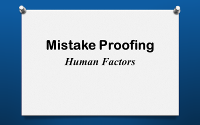 Mistake Proofing: Human Factors