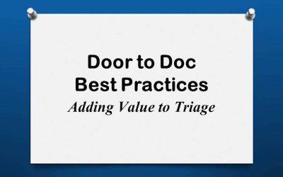 Door to Doc: Adding Value to Triage