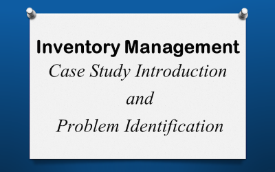 Inventory Case Study Introduction & Problem Identification