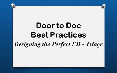 Door to Doc: Designing The Perfect ED – Triage